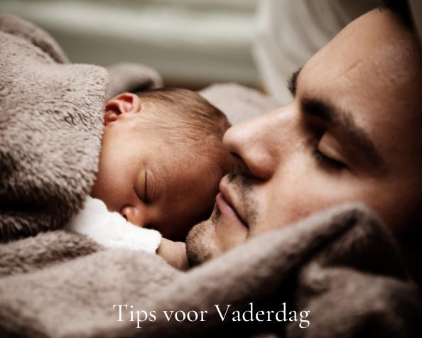 Tips voor Vaderdag